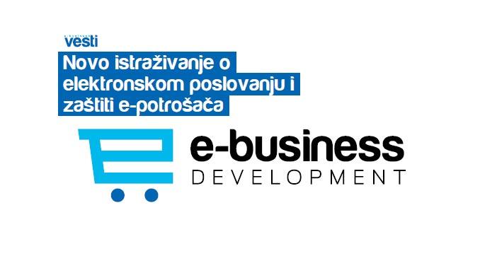 Novo istraživanje o elektronskom poslovanju i zaštiti e-potrošača